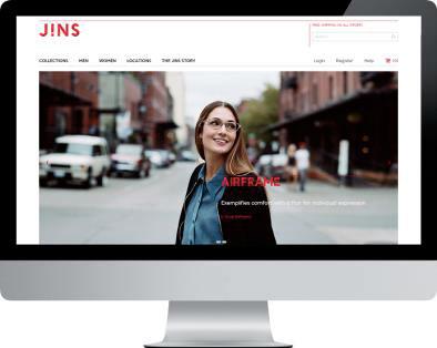 アメリカ1号店オープンと同時に通販サイト JINS Online Store をオープン。全米エリアを対象に常時1,200種類以上を販売。実店舗 JINS Union Square の顧客情報とも連動し、2~6日(レンズ特注の場合は1~2週間)で顧客の元へ届く。