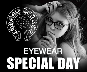 CHROME HEARTS(クロムハーツ) EYE WEAR SPECIAL DAY| Glass Factory