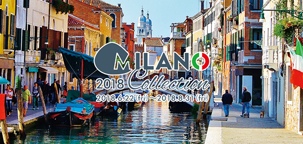 MILANO COLLECTION 2018