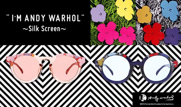 I'M ANDY WARHOL:Silk Screen(シルクスクリーン)イメージ画像