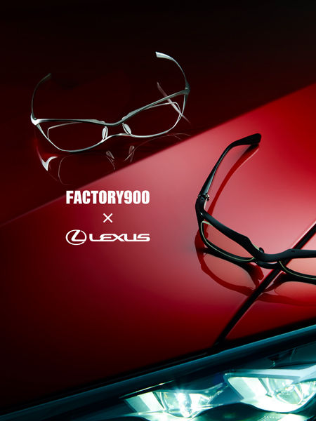 FACTORY900 × LEXUS LXF-001 & LXF-002