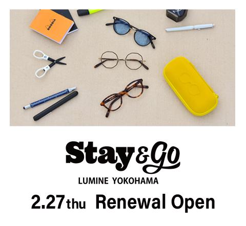 STAY & GO ルミネ横浜店は、2月27日(木)にリニューアルオープン