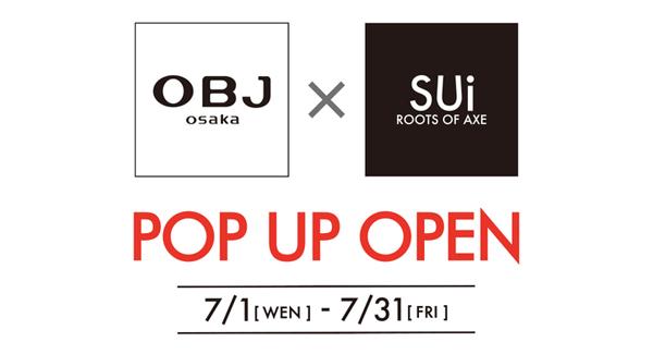 OBJ大阪 × SUi POPUP